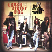 Letand039s Rock And Roll Tonite By Crash Street Kids Neuf