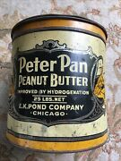 Vintage Peter Pan Peanut Butter Can Tin E.k. Pond Co Chicago Advertising 25 Lbs