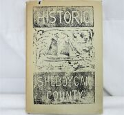 First Edition Historic Sheboygan County Wisconsin By Gustave W Buchen Dust Cover