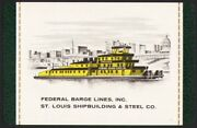 Vintage Playing Card Federal Barge Lines Ship Pic St Louis Shipbuilding Steel