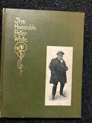 The Honorable Peter White-ralph Williams 1907 1st Ed Lake Superior Copper Iron