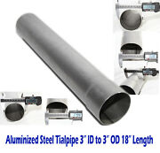 Straight Exhaust Pipe Tailpipe 3od To 3id Length 18 Aluminized Steel Piping