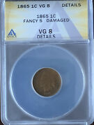 1865 Indian Head Cent Penny Fancy 5 Better Date. Anacs. Vg8.