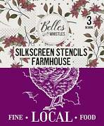 Farmhouse Silk Screen Stencils -belles And Whistles - Dixie Belle, 3 Pack