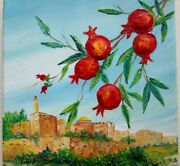 Fine Art Oil Painting Canvas Pomegranates And King Davidand039s Tower By M. Yankelevitz