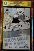 4 Kids Walk Into A Bank 1 Cgc 9.9 Mint Eccc Variant Ss Signed By Rosenberg 126