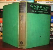 Best Herbert Garram The Chief The Story Of The Hill Tribes 1st Edition 1st P
