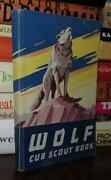Editors Of Boy Scouts Of America Wolf Cub Scout Book Vintage Copy