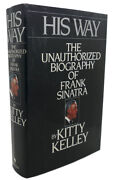 Kitty Kelley His Way  The Unauthorized Biography Of Frank Sinatra 5th Printin