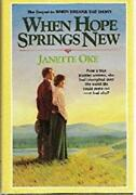 When Hope Springs New Canadian West 4 Janette Oke Used Good Book