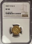 1847-o 2.5 Liberty Gold Quarter Eagle Ngc Xf45 — Popular New Orleans Issue
