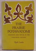 The Prairie Potawatomi By Ruth Landes Traditionandritual In The 20th Cenex-libhb