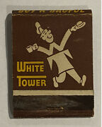 Vintage Matchbook Cover White Tower Restaurant Hamburgers Take Home A Bagful