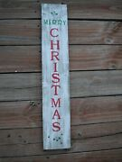 Wood Porch Sign Merry Christmas Vertical Distressed White Handmade 33 Tall
