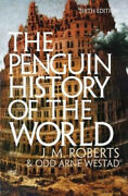 The Penguin History Of The World 6th Edition By J. M. Roberts
