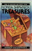 How To Discover And Profit From Florida Shipwreck Treasure Hunting