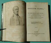 The English Flora By Sir J E Smith–signed First Edition-founder Linnaen Society