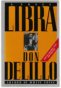 Libra - Advance Reading Copy - Signed By Don Delillo - First Edition - Jfk