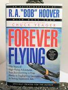 Signed R A Bob Hoover Greatest Pilot Forever Flying Foreword By Chuck Yeager Ln
