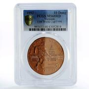 Vietnam 10 Dong Football World Cup In Usa Ms68 Pcgs Copper Coin 1992