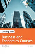 Getting Into Business And Economics Courses By Carly Roberts