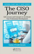 The Ciso Journey Life Lessons And Concepts To Accelerate Your Professional