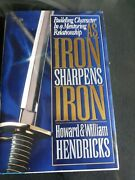 Book As Iron Sharpens Iron By Hendricks 1995 Moody Press 272pages New