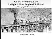 Only Yesterday On The Lehigh And New England Railroad Fischer Brand New Bogo Sale