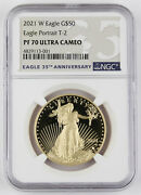 2021 W 50 1 Oz Gold American Eagle Proof Coin Portrait Type 2 Ngc Pf70 Uc Rare