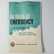 In Time Of Emergency Citizen's Handbook On Nuclear Attack -dept Of Defense- 1968