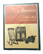 Ralph Kovel Terry Kovel American Country Furniture 1780 - 1875 1st Edition 1st