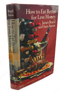 James Beard How To Eat Better For Less Money 2nd Revised Edition 2nd Printing
