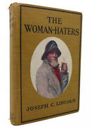 Joseph C. Lincoln The Woman-haters 1st Edition 5th Printing