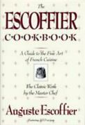International Cookbook Ser. The Escoffier Cookbook And Guide To The Fine...