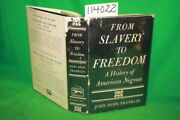 Franklin John Hope From Slavery To Freedom A Histor...