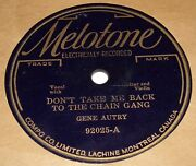 Melotone 92025 Gene Autry Don't Take Me Back To The Chain Gang 78 Rpm V+ V+