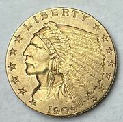 1909 2.5 Gold Indian Coin Au++ - Ms Us Gold Coin Better Date In Higher Grade