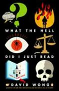 John Dies At The End Ser. What The Hell Did I Just Read A Novel Of Cosmic...