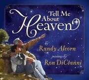 Tell Me About Heaven By Randy Alcorn 2007 Hardcover