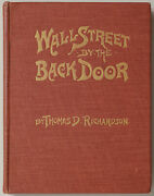 Wall Street By The Back Door - Thomas D. Richardson - Wall Street Library 1901