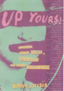 Up Yours A Guide To Uk Punk New Wave And Early Post Punk By Vernon Joynson