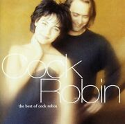 Cock Robin - Best Of Ger [used Very Good Cd] Germany - Import
