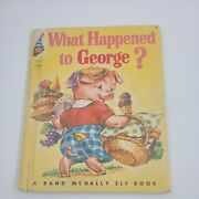 What Happened To George Rand Mcnally Elf Books 1958 8409 Collectiblerare
