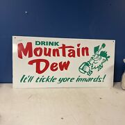 30andrdquox14 1/2andrdquo Drink Mountain Dew Itandrsquoll Tickle Yore Innards Sign