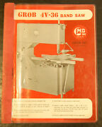 Grob 4v-36, Band Saw, Operations Lubrication, Wiring And Parts Manual