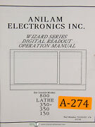 Anilam 800 150 And 350 Wizard Series Dro 117 Page Operations Manual Year 1993