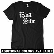 East Side Gothic Womenand039s T-shirt - Old English Rap Hip-hop Gangster - S To 2xl