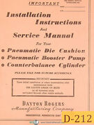 Dayton Rogers Pneumatic Die Cushions Pumps And Balance Cylinder Manual 1978