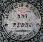 Larcombe And Co., Brisbane One Penny Token - Furnishing Drapers And Taylors 1860's
