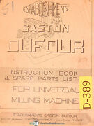 Dufour Gaston No. 51, Universal Milling Machine Instruction And Spare Parts Manual